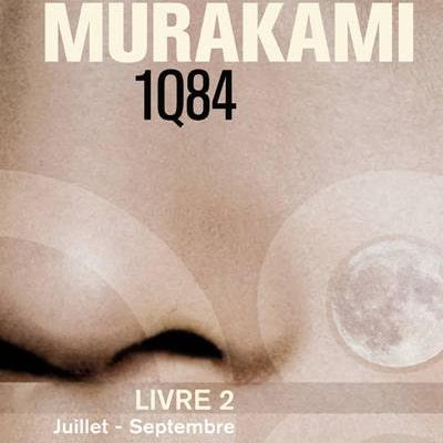 1Q84 Livre 2 – Haruki Murakami