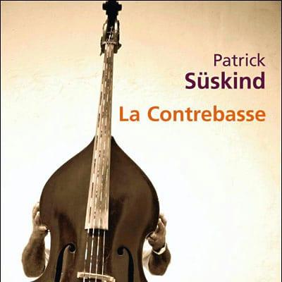La Contrebasse – Patrick Süskind