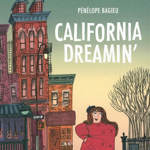 California Dreamin' – Pénélope Bagieu