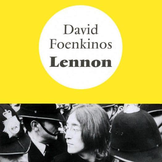 Lennon – David Foenkinos