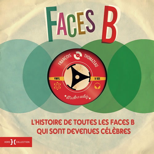 Faces B – François Thomazeau