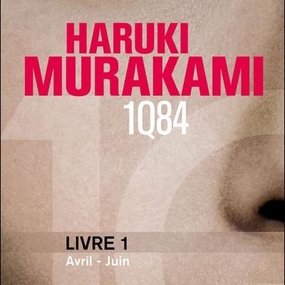 1Q84 Livre 1 – Haruki Murakami