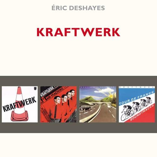 Kraftwerk – Éric Deshayes