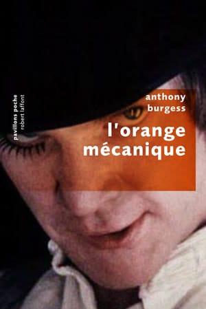L'orange mécanique – Anthony Burgess