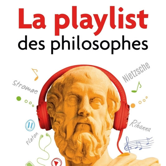 La playlist des philosophes – Marianne Chaillan