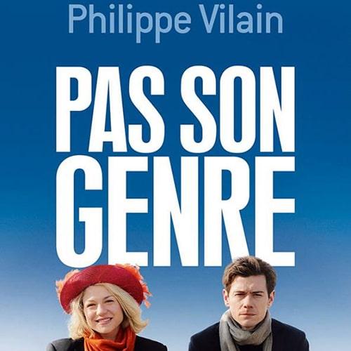 Pas son genre – Philippe Vilain