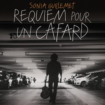 Requiem pour un cafard – Sonia Guillemet