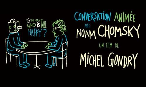 «Conversation animée avec Noam Chomsky», Gondry dessine Chomsky